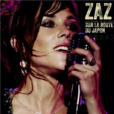 シングル/Je veux (Japan version)/Zaz