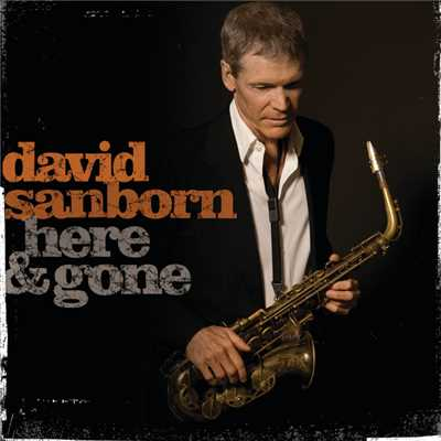 着うた®/I'm Gonna Move To The Outskirts Of Town (featuring Eric Clapton)/David Sanborn