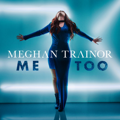 シングル/Me Too/Meghan Trainor