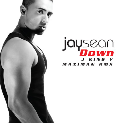 シングル/Down (featuring Lil Wayne/J King Y Maximan RMX)/Jay Sean