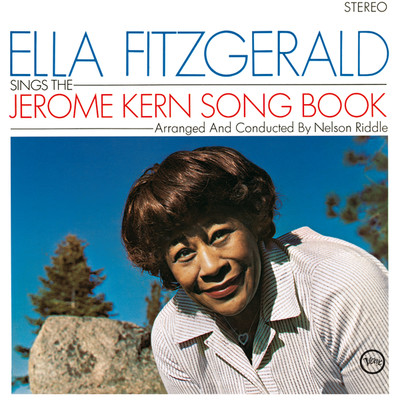 ハイレゾアルバム/Ella Fitzgerald Sings The Jerome Kern Song Book/Ella Fitzgerald