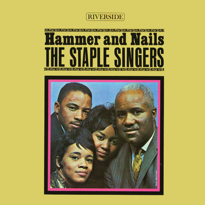 アルバム/Hammer And Nails/The Staple Singers