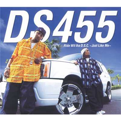 アルバム/Ride Wit tha D.S.C.~Just Like Me~/DS455