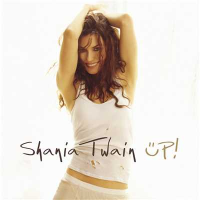 アルバム/Up! (Green Version)/Shania Twain