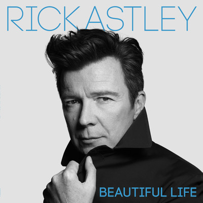 アルバム/Beautiful Life/Rick Astley