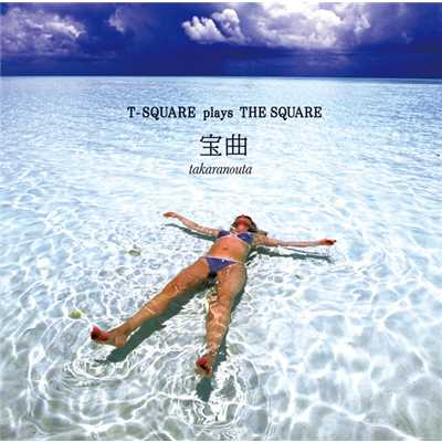 アルバム/宝曲〜T-SQUARE plays THE SQUARE〜/T-SQUARE
