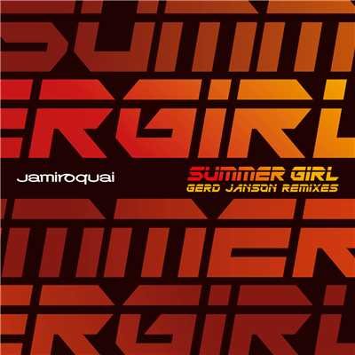 アルバム/Summer Girl (Gerd Janson Remixes)/Jamiroquai
