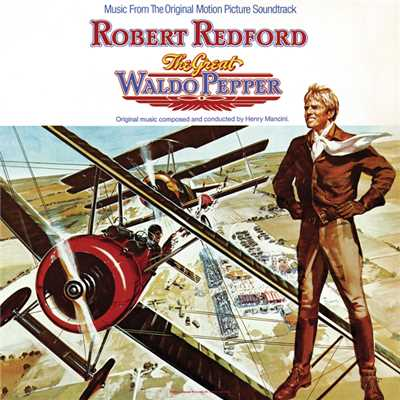 アルバム/The Great Waldo Pepper (Original Motion Picture Soundtrack)/Henry Mancini
