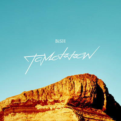 シングル/TOMORROW/BiSH