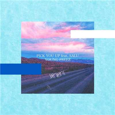 ハイレゾ/PICK YOU UP (feat. SALU)/YOUNG FREEZ