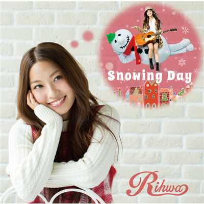 アルバム/Snowing Day/Rihwa