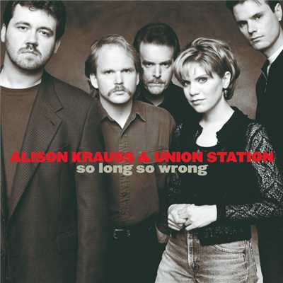 シングル/I'll Remember You, Love, In My Prayers/Alison Krauss & Union Station