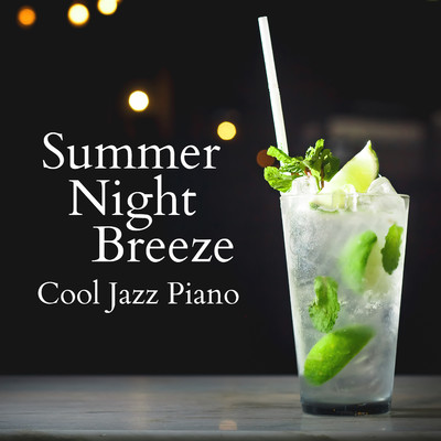 ハイレゾアルバム/Summer Night Breeze - Cool Jazz Piano/Eximo Blue