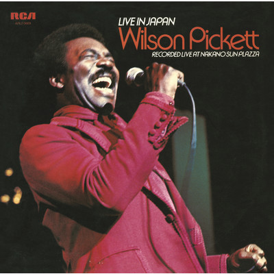 アルバム/Live in Japan/Wilson Pickett