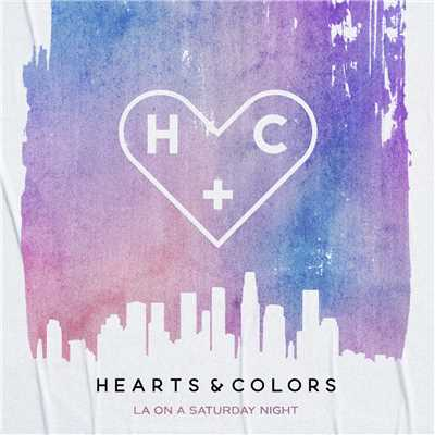 シングル/LA On A Saturday Night/Hearts & Colors