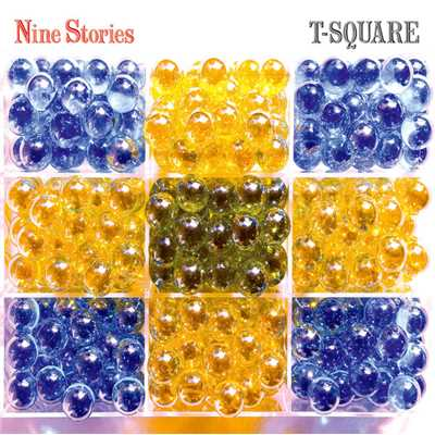 アルバム/Nine Stories/T-SQUARE