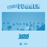 アルバム/PLAYBACK SUMMER/lyrical school