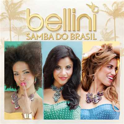 シングル/Samba Do Brasil (Radio Remix)/Bellini