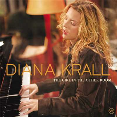 アルバム/The Girl In The Other Room/Diana Krall