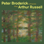 アルバム/Peter Broderick & Friends Play Arthur Russell/Peter Broderick