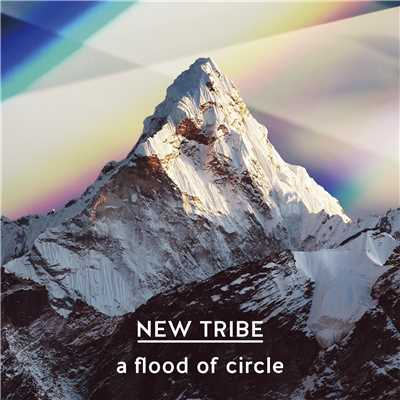 アルバム/NEW TRIBE/a flood of circle