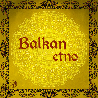 アルバム/Balkan Etno/Various Artists