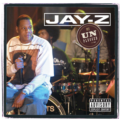 アルバム/Jay-Z Unplugged (Live On MTV Unplugged / 2001)/Jay-Z
