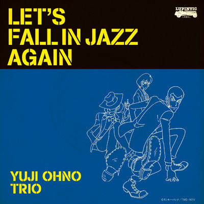 ハイレゾアルバム/LET'S FALL IN JAZZ AGAIN/YUJI OHNO TRIO