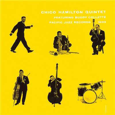 シングル/I Want To Be Happy (featuring Buddy Collette/Live/1955 / Remastered 1997)/Chico Hamilton Quintet