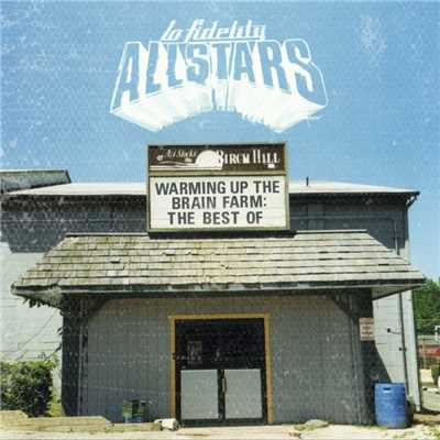 アルバム/Warming Up the Brain Farm: The Best of/Lo Fidelity Allstars