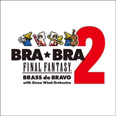 アルバム/BRA★BRA FINAL FANTASY Brass de Bravo 2/植松伸夫