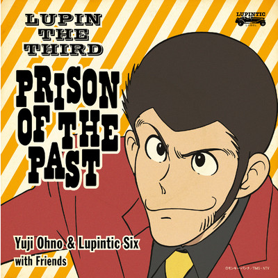 アルバム/LUPIN THE THIRD 〜PRISON OF THE PAST〜/Yuji Ohno & Lupintic Six