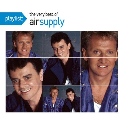 アルバム/Playlist: The Very Best Of Air Supply/Air Supply
