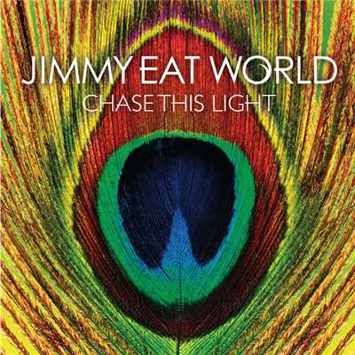 アルバム/Chase This Light (International Version)/Jimmy Eat World
