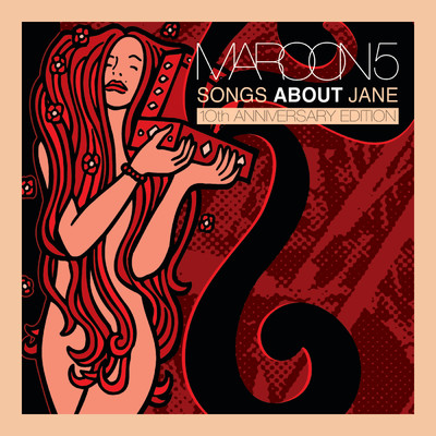 アルバム/Songs About Jane: 10th Anniversary Edition/Maroon 5
