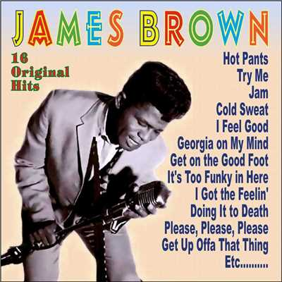 アルバム/James Brown - 16 Original Hits/James Brown