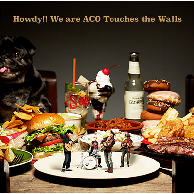 ハイレゾアルバム/Howdy!! We Are ACO Touches the Walls/NICO Touches the Walls