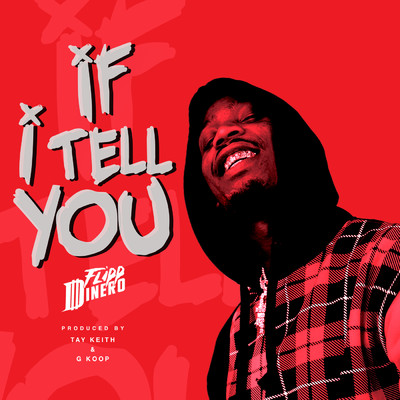 シングル/If I Tell You/Flipp Dinero