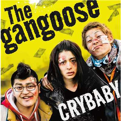 着うた®/CRYBABY/The Gangoose