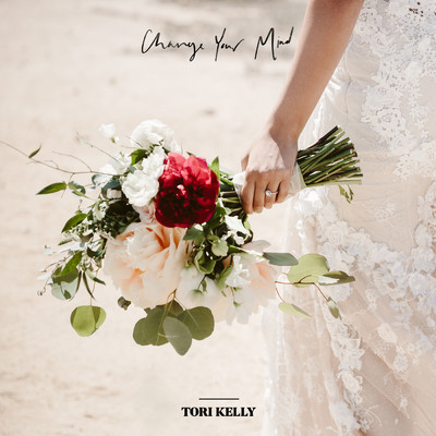 シングル/Change Your Mind/Tori Kelly