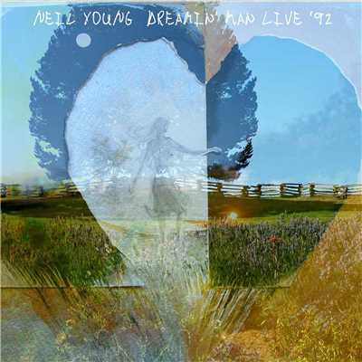 アルバム/Dreamin' Man Live '92/Neil Young