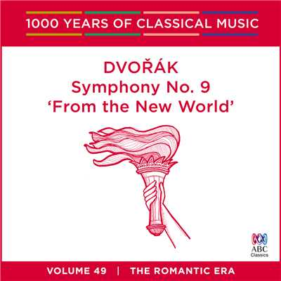 アルバム/Dvorak: Symphony No. 9 'From The New World' (1000 Years Of Classical Music, Vol. 49)/メルボルン・シンフォニー・オーケストラ/Tadaaki Otaka