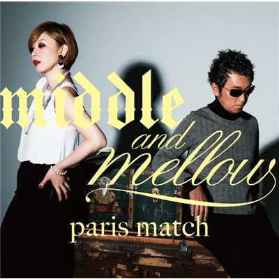 シングル/I'LL BE THERE/paris match