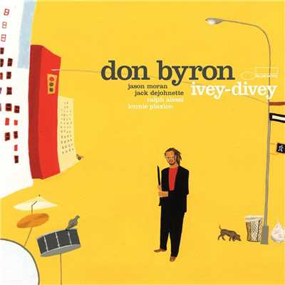 シングル/I Want to Be Happy/Don Byron