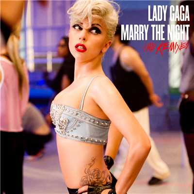 Marry The Night (The Remixes)/レディー・ガガ