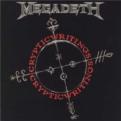 アルバム/Cryptic Writings (Remastered 2004 / Remixed / Expanded Edition)/Megadeth