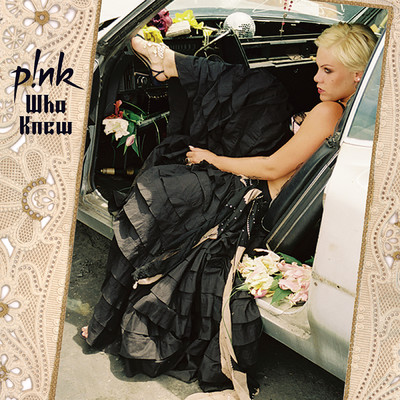 Who Knew/P!NK