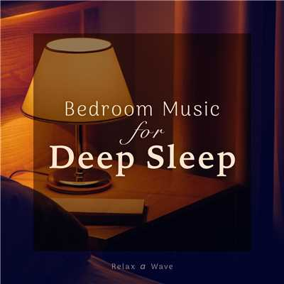 ハイレゾアルバム/Bedroom Music for Deep Sleep/Relax α Wave