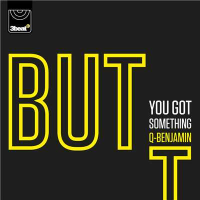 シングル/BUT (You Got Something) (Radio Edit)/Q Benjamin