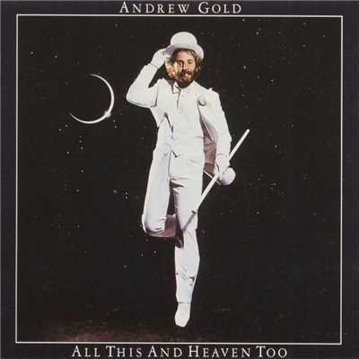 アルバム/All This and Heaven Too/Andrew Gold